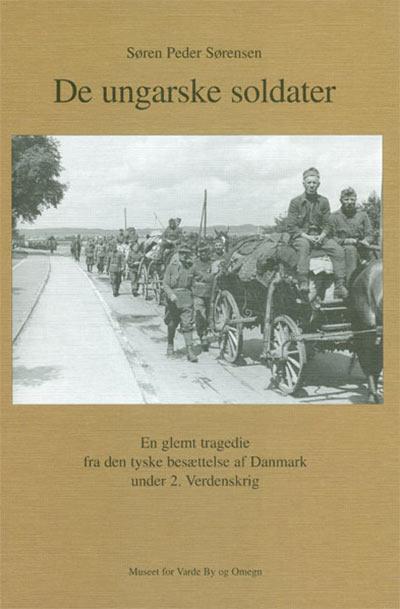 De ungarske soldater