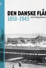 DEN DANSKE FLÅDE 1850-1943