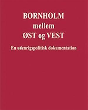 Bornholm mellem ØST og VEST