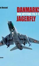 Danmarks jagerfly – fra Spitfire til F-16