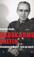 Faldskærmschefen – Flemming B. Muus, helt og skurk
