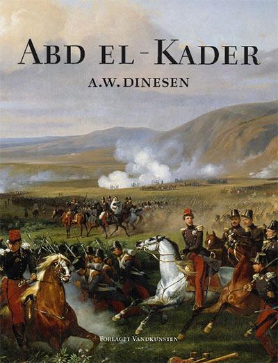 Abd el-Kader af A.W. Dinesen