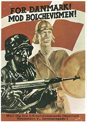 "Danish SS recruiting poster ""For Denmark! Against Bolchevism"""